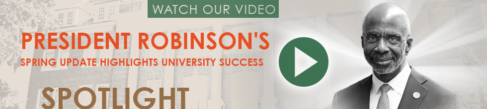 President Robinson's Spring Update Highlights University Success Campaign!
