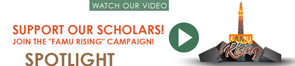 Support our Scholars! Join the FAMU Rising Campaign!